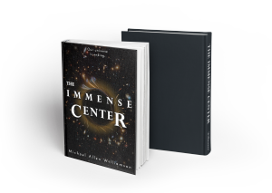 The Immense Center Hardcover Book